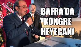 Bafra'da kongre heyecanı