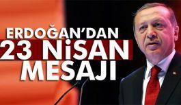 """Cumhurbaşkanı'ndan """"23 Nisan Ulusal Egemenlik ve Çocuk Bayramı"""" mesajı"""