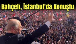 Devlet Bahçeli İstanbul Mitinginde Konuştu
