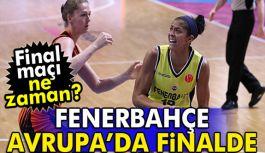 Fenerbahçe Avrupa'da Finalde
