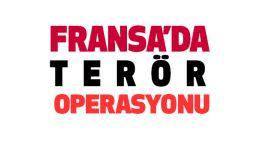 Fransa'da Suikast Hazırlığında Olan 2 Terörist yakalandı