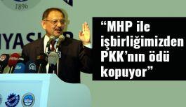 """""""MHP ile işbirliğimizden PKK'nın ödü kopuyor"""""""