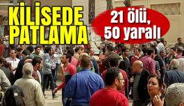 Mısır'da kilisede büyük patlama patlama!