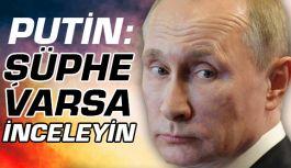 Putin kimyasal saldırıyla ilgili açıklama yaptı
