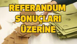 Referandum Sonuçları Üzerine