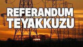 Referandum Teyakkuzu...