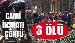 Samsun'da cami İnşaatı Çöktü Ölü ve Yaralılar Var
