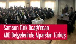 Samsun Türk Ocağı'ndan ABD Belgelerinde Alparslan Türkeş