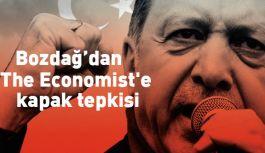"""""""The Economist'e en büyük cevabı Türk halkı verecektir"""""""