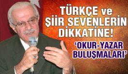 Türkçe ve Şiir Severler Dâvetlidir
