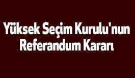 Yüksek Seçim Kurulu'nun Referandum Kararı