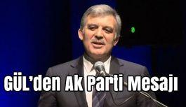 Abdullah Gül, AK Parti kongresine mesaj verdi