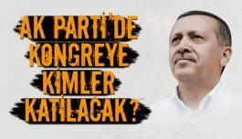 AK Parti kongresine kimler katılacak?