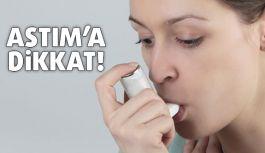 Astım hastalığına dikkat!