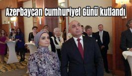 Azerbaycan Cumhuriyet Günü kutlandı
