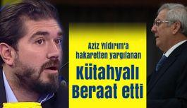 Aziz Yıldırım'a hakaretten yargılanan Gazeteci Kütahyalı Berat etti
