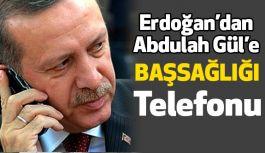 Cumhurbaşkanı Erdoğan, Abdullah Gül'ü telefonla aradı