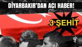 Diyarbakır'da 3 Şehit