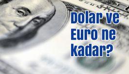Dolar ve Euro bugün ne durumda?