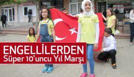 Engelliler Haftasında Süper 10'uncu Yıl Marşı