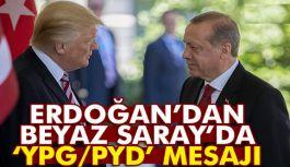 Erdoğan Beyaz Saray'dan Mesaj Verdi