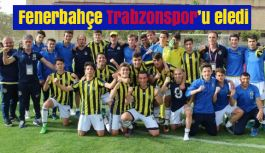 Fenerbahçe rakibi Trabzonsporu Eledi