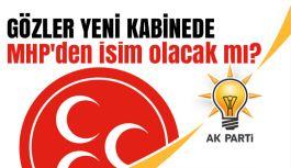 Gözler yeni kabinede: MHP'den isim olacak mı?
