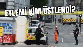 İngiltere'deki saldırıyı kim üstlendi?