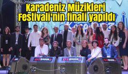 Karadeniz Müzikleri Festivali'nin finali yapıldı