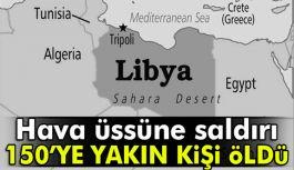 Libya'da Saldırı: 141 ölü