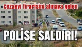 Milas'ta Cezaevi Firarisini almaya gelen Polis Saldırıya uğradı