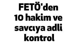 Samsun'da 10 hakim ve savcıya adli kontrol