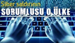 Siber Saldırının Sorumlusu O Ülke...