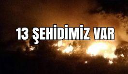 Şırnak'tan Kara Haber: 13 Şehit Daha...