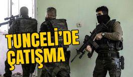 Tunceli'de Teröristlerle Çatışma Yaşandı