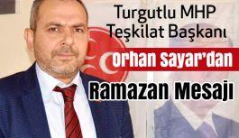 Turgutlu MHP  Başkanlığından Ramazan Mesajı