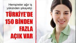 Türkiye'de 150 Binden Fazla Hemşire Açığı Var