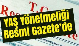 YAŞ Yönetmeliği Resmi Gazetede...