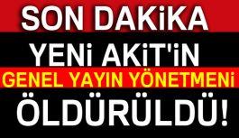 Yeni Akit'in Genel Yayın Yönetmeni Demirel öldürüldü