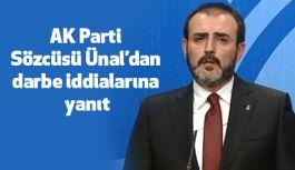 AK Parti Sözcüsü Ünal'dan darbe iddiaları...