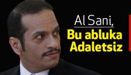 Bakan Al Sani: Bu abluka adaletsiz!