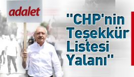 """""""CHP'nin Teşekkür Listesi Yalanı"""""""