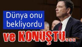 Eski FBI Direktörü Comey: Konuştu!