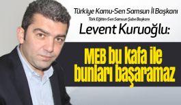 Kuruoğlu; Öğretmen Strateji Belgesini sert  dille eleştirdi