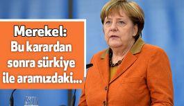 Merkel'den Flaş Açıklama!
