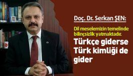 Samsun Türk Ocağı Başkanı Şen; Türkçe giderse Türk kimliği de gider