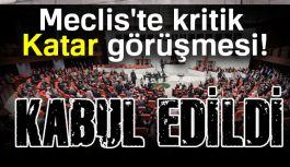 TBMM Kabul Edildi: Türk Askeri Katar'a Gidiyor...