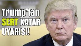 Trump'tan Katar İçin Önemli açıklama!