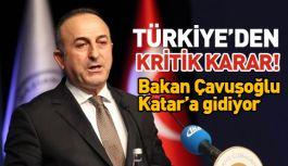 Türkiye'den Kritik Karar: Çavuşoğlu Katar'a gidiyor
