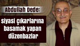 Abdullah Dede'den Dernek ve Siyaset İlişkisi